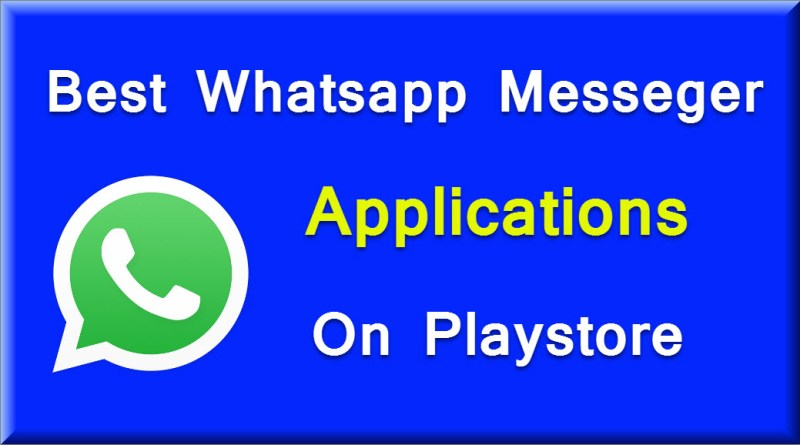 Best Whatsapp Messeger Application