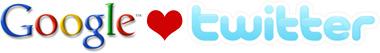 Google loves Twitter