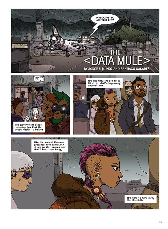 """The Data Mule"" por Santiago Casares & Jorge F. Munoz"