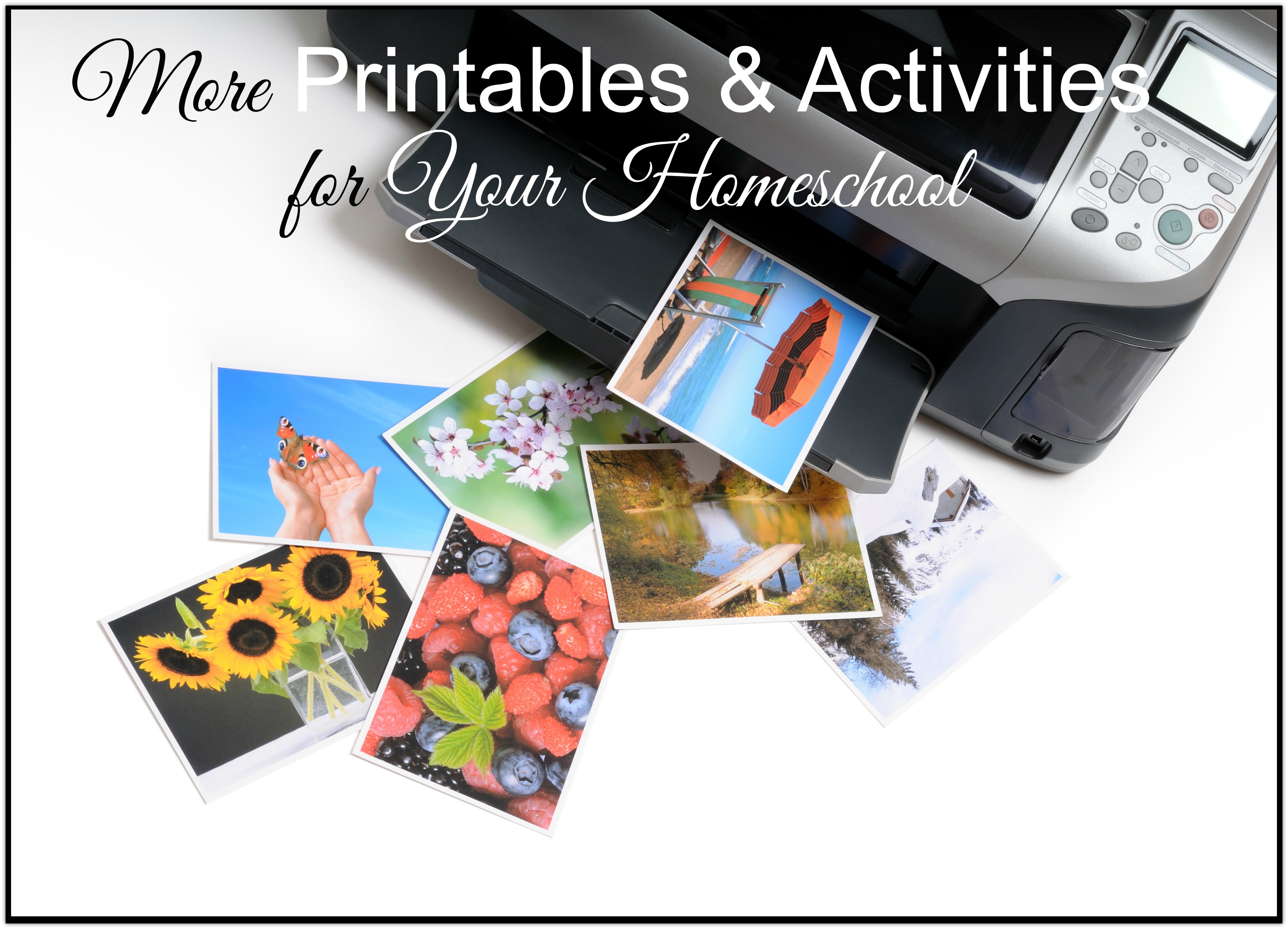 More Printables And Activities For Your Homeschool