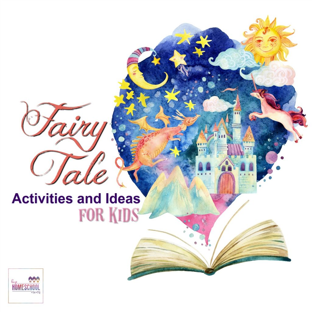Fairy Tale Activities And Ideas For Kids