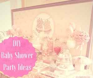 DIY Baby Shower Party Ideas for Girls