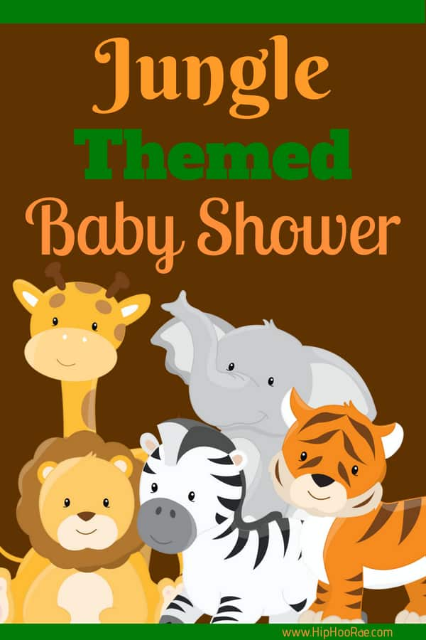 Jungle Theme Baby Shower Hip Hoo Rae