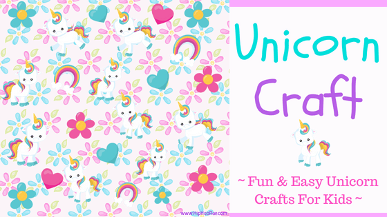 Unicorn Craft - Fun and Easy Unicorn Crafts for Kids