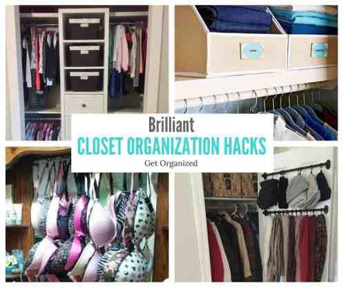 Brilliant Closet Organization Hacks- Lets get organized