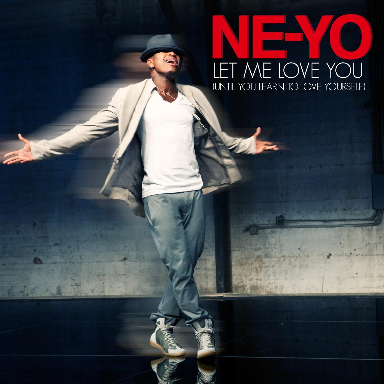 Ne Yo Let Me Love You
