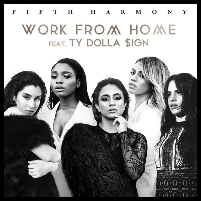 Música de Work From Home (Feat. Ty Dolla Sign) - Fifth Harmony