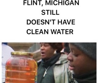 FLINT, MICHIGAN STILL DOESN'T HAVE CLEAN WATER