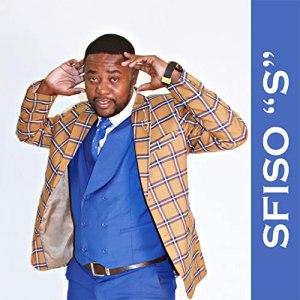New Song : Sfiso S – Hlabekisa Mp3 Download Fakaza