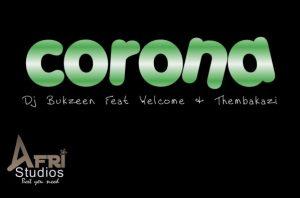 Thembakazi – Corona Mp3 Download