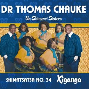 Dr Thomas Chauke Shimatsatsa No. 34 Album Mp3 Download 2016