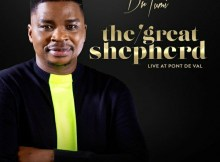 Dr Tumi The Great Shepherd Upcoming Album, Art Work, Release Date & Tracklist Download Mp3