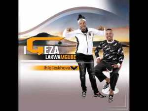 Download Mp3 Igeza lakwaMgube 2020 Songs & Album Fakaza Amadimoni