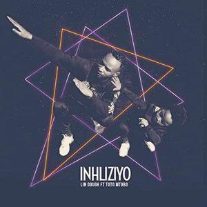 Lin Dough Inhliziyo FT TOTO MTOBO Mp3 Download Fakaza