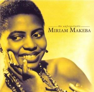 Miriam Makeba – The Unforgettable Miriam Makeba Mp3 Download