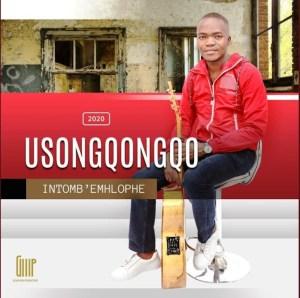Usongqongqo Imizi Yobaba Mp3 Download Fakaza