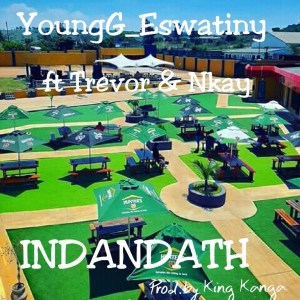 YoungG Eswatiny Indandatho Mp3 Download Fakaza