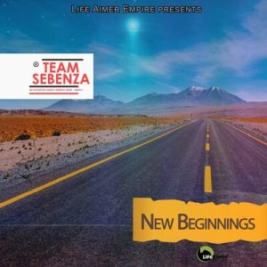 Team Sebenza – New Beginnings Mp3 Download Fakaza