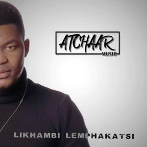 Atchaar Ngkhuluma Nani FT ACIATO Mp3 Download Fakaza