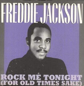 Download Mp3 Freddie Jackson – Rock Me Tonight For Old Times Sake