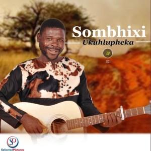 SOMBHIXI Yasha Gomora Mp3 Download Fakaza  (SOMIZI Yashi)