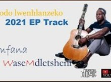 Ugodo - Lafa izwe 2021 EP Mp3 Download Fakaza