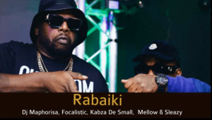 Dj Maphorisa & Focalistic – Rabaiki Mp3 Download Fakaza