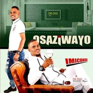 Osaziwayo – Maz Herbal Mp3 Download Fakaza Mp3 Download