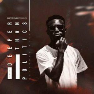 ALBUM: InQfive – Deeper Than Politics Mp3 Download Fakaza 2021