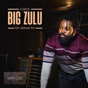 Big Zulu – Mama ngilekelele Mp3 Download Fakaza