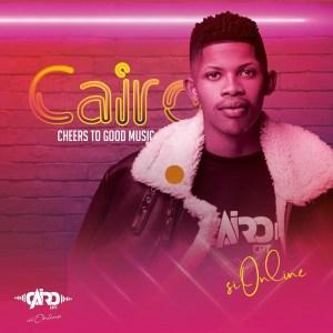 Cairo Cpt Peace & Harmony Mp3 Download Fakaza