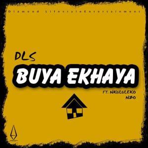 DLS – Buya ekhaya Mp3 Download Fakaza Ft. Nkululeko Nzo
