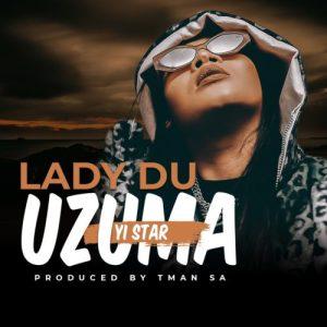 Lady Du Zuma Mp3 Download Fakaza