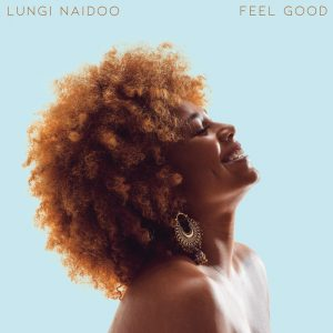 Lungi Naidoo – Feel Good ft GuiltyBeatz Mp3 Download Fakaza