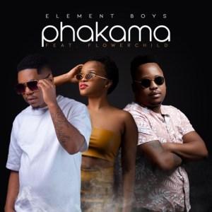 Element Boys – Phakama ft. Flowerchild Mp3 Download Fakaza