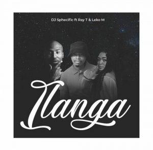 DJ Sphecific Ilanga ft Leko M & Ray T Mp3 Download Fakaza