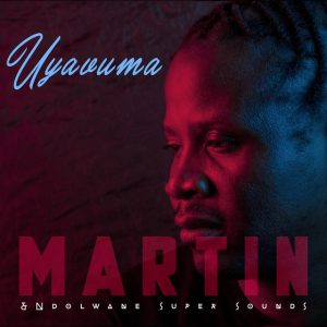 Martin & Ndolwane Super Sounds - Uyavuma Mp3 Download Fakaza
