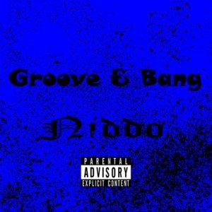 Niddo – Groove & Bang Mp3 Download Fakaza