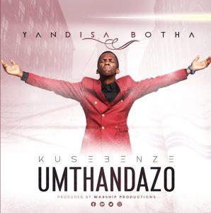 Yandisa Botha – Amaphutha amaningi Mp3 Download Fakaza