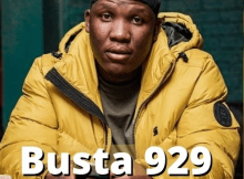 Busta 929 Biography, Real Name, Age, Net Worth 2021, House | How Old is Busta 929
