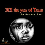 Bongza Bee 2021 Year of Tears Mp3 Download Fakaza