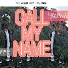 Godskeyd – Call my name ft. Tanaka kumbs Mp3 Download Fakaza