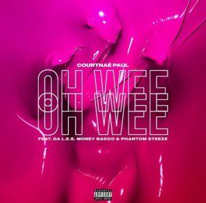 Courtnae Paul ft Da LES, Phantom Steeze, Money Badoo - Ooh Wee Mp3 Download Fakaza