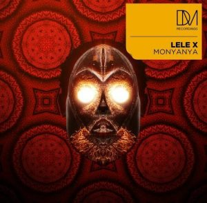Lele X, T-Deep & Dustinho Monyanya Mp3 Download Fakaza