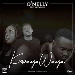 O'nelly ft Kuza Bull – Kuwayawaya Mp3 Download New Songs