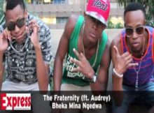 The Fraternity – Bheka Mina Ngedwa Mp3 Download Fakaza