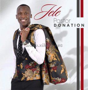 Pastor Donation – Jele Mp3 Download Fakaza