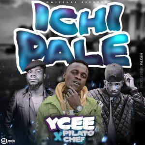 YCee Ft. Pilato & Chef 187 – Ichipale Mp3 Download Fakaza