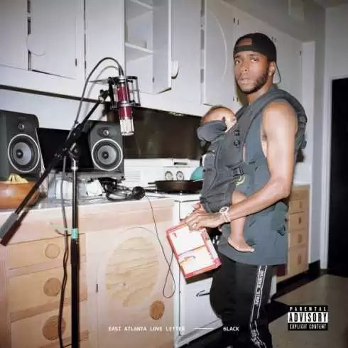 ALBUM: 6lack – East Atlanta Love Letter