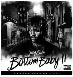 ALBUM: Yung Swiss - Bottom Baby 2 (Zip File)